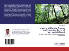 Bookcover of Impacts of Climate Change on Vegetation Cover of Yerramalais Forest
