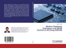 Buchcover von Modern Pedagogy Techniques and Speed Control of IM Using MATLAB