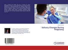 Bookcover of Salivary Changes During Pregnancy