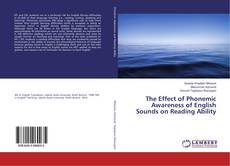 The Effect of Phonemic Awareness of English Sounds on Reading Ability kitap kapağı