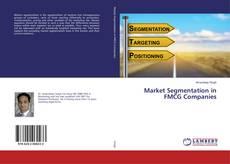 Bookcover of Market Segmentation in FMCG Companies