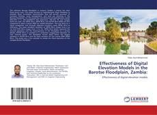 Bookcover of Effectiveness of Digital Elevation Models in the Barotse Floodplain, Zambia: