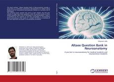 Portada del libro de Altaee Question Bank in Neuroanatomy