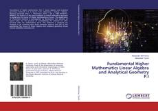 Bookcover of Fundamental Higher Mathematics Linear Algebra and Analytical Geometry P.I