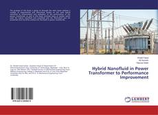 Bookcover of Hybrid Nanofluid in Power Transformer to Performance Improvement
