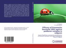Bookcover of Efficacy of Emamectin benzoate 5WG against podborer complex in redgram