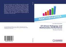 Couverture de ICT-driven Pedagogy and Mathematics Performance