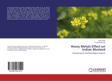 Bookcover of Heavy Metals Effect on Indian Mustard