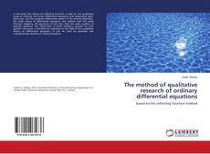 Copertina di The method of qualitative research of ordinary differential equations
