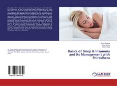 Bookcover of Basics of Sleep & Insomnia and its Management with Shirodhara