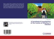 Обложка A Sociological Investigation of the Causes of Illiteracy in Pakistan