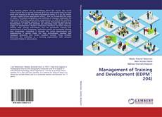 Bookcover of Management of Training and Development (EDPM : 204)