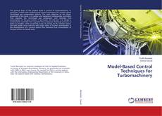 Bookcover of Model-Based Control Techniques for Turbomachinery