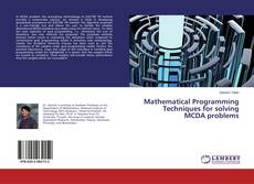Bookcover of Mathematical Programming Techniques for solving MCDA problems