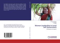 Bookcover of Women Leadership in Local Self Government