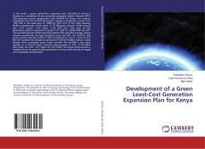 Bookcover of Development of a Green Least-Cost Generation Expansion Plan for Kenya