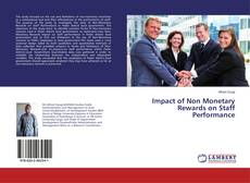Bookcover of Impact of Non Monetary Rewards on Staff Performance