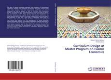 Curriculum Design of Master Program on Islamic Economics kitap kapağı