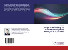 Couverture de Design of Microstrip to Substrate Integrated Waveguide Transition