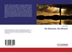 No Obstacle, No Miracle kitap kapağı