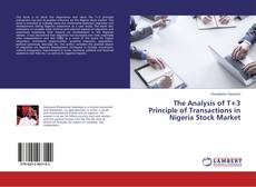 The Analysis of T+3 Principle of Transactions in Nigeria Stock Market的封面