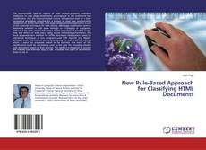 Bookcover of New Rule-Based Approach for Classifying HTML Documents