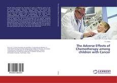 Обложка The Adverse Effects of Chemotherapy among children with Cancer