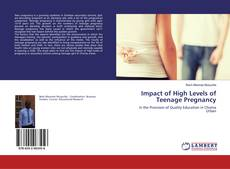 Bookcover of Impact of High Levels of Teenage Pregnancy