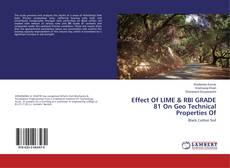 Couverture de Effect Of LIME & RBI GRADE 81 On Geo Technical Properties Of