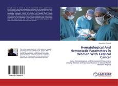 Capa do livro de Hematological And Hemostatic Parameters in Women With Cervical Cancer