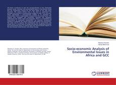 Bookcover of Socio-economic Analysis of Environmental Issues in Africa and GCC
