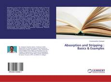 Couverture de Absorption and Stripping : Basics & Examples