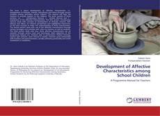 Development of Affective Characteristics among School Children kitap kapağı
