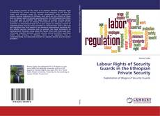 Labour Rights of Security Guards in the Ethiopian Private Security kitap kapağı
