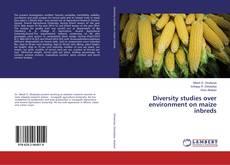 Capa do livro de Diversity studies over environment on maize inbreds