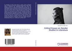 Borítókép a  Critical Essays on Gender Studies in Literature - hoz