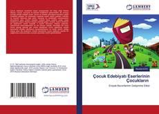 Çocuk Edebiyatı Eserlerinin Çocukların kitap kapağı