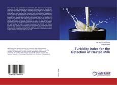 Capa do livro de Turbidity Index for the Detection of Heated Milk
