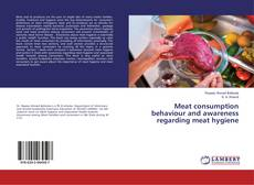 Bookcover of Meat consumption behaviour and awareness regarding meat hygiene