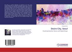 Bookcover of Desire City, Seoul