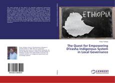 Buchcover von The Quest for Empowering D'irasha Indigenous System in Local Governance
