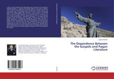 Capa do livro de The Dependence Between the Gospels and Pagan Literature