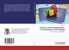 Bookcover of Tourism and transportation of passengers and luggage