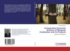 Buchcover von Comparative Economic Analysis of Mesquite Eradication and its Products