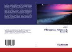 Couverture de Interocclusal Relations & Records