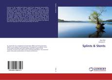 Bookcover of Splints & Stents