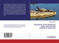 Capa do livro de Testudines of the Northeast India: classical and molecular taxonomy