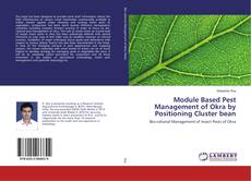 Portada del libro de Module Based Pest Management of Okra by Positioning Cluster bean