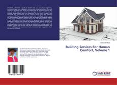 Buchcover von Building Services For Human Comfort, Volume 1