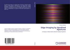 Bookcover of Edge Imaging by Apodized Apertures